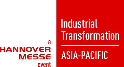 Industrial Transformation ASIA-PACIFIC - a HANNOVER MESSE event 2021